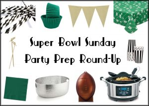 Super Bowl Sunday | Party Prep Round-Up